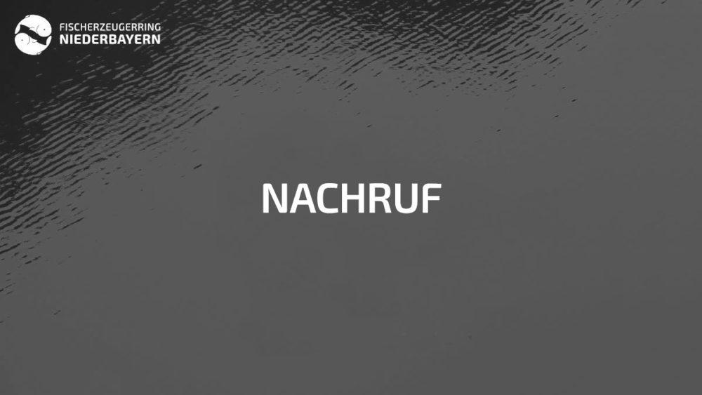 fischerzeugerring niederbayern nachruf